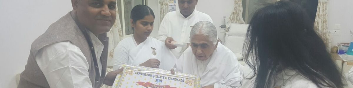 Quality network center awarded to spirtual leader Dadi Janaki from Bhramha Kumaris